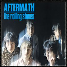 """Aftermath, The Rolling Stones - Aftermath of what? of the whirlwind fame that had resulted from releasing five albums in two years, for one thing: """"The lines around my eyes are protected by copyright law,"""" sings Mick Jagger in """"Doncha Bother Me."""" And of hypocritical women, as anyone can hear in the irritated kick of """"Under My Thumb,"""" """"Think"""" and """"Stupid Girl."""" This is the first Stones album totally written by Jagger and Richards."""