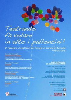 Teatrando: Fa volare in alto i palloncini rassegna teatrale per famiglie domenica 10,17,24 maggio Brich di Zumaglia http://www.informagiovanicossato.it/on-line/Home/articolo63011977.html