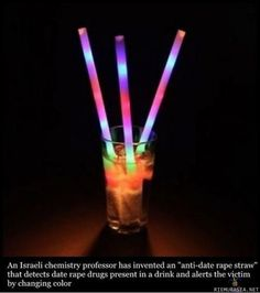 anti-date rape straw. Talking about some damn clever idea!!