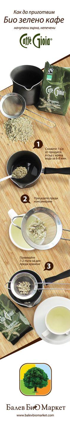 Начутете с Балев Био Маркет как да приготвим Био зелено кафе начупени зърна, непечени. Поставете 1 ч.л. от продукта в чаша с гореща вода за 6-8 минути и прецедете преди консумиране. Приемайте 1-2 пъти на ден преди хранене за най-добър резулта