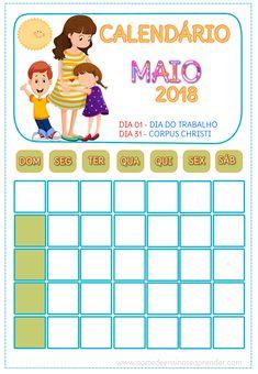 Calendários para trabalhar diariamente com o aluno em sala de aula No calendário pronto, pinte a data correspondente ao dia em curso,...