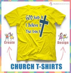 for your custom t shirts you can find more custom church shirt ideas