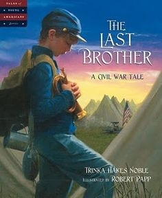 Civil War Picture Books plus links to great resources for 5th grade teachers and students