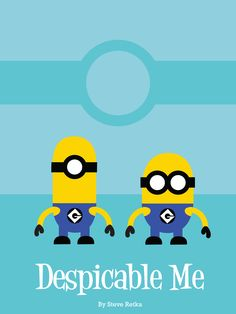 A minimalist poster I designed based on the movie Despicable Me.