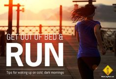 6 strategies to get out of bed to run on cold, dark mornings