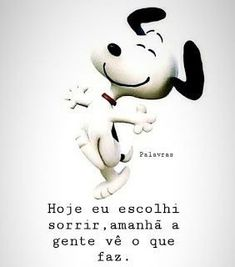 Snoopy Love, Snoopy And Woodstock, Portuguese Quotes, Day For Night, Emoticon, Messages, Lettering, Thoughts, Humor