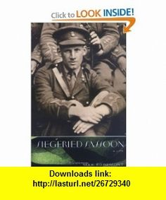 Siegfried Sassoon A Life (9780374263751) Max Egremont , ISBN-10: 0374263752  , ISBN-13: 978-0374263751 ,  , tutorials , pdf , ebook , torrent , downloads , rapidshare , filesonic , hotfile , megaupload , fileserve