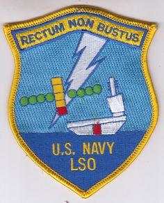 RECTUM NON BUSTUS U.S. NAVY LSO COMMAND CHEST PATCH