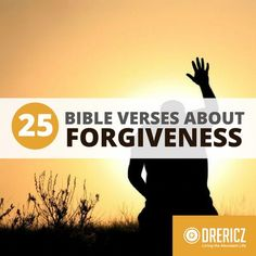 Learning to forgive others, and accept God's forgiveness for ourselves can be difficult. These bible verses about forgiveness will encourage and inspire you.