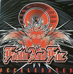 Faith And Fire - Accelerator
