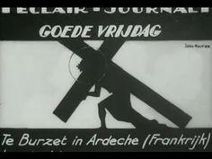 Goede Vrijdag (1934)  Een vroege variant van The Passion opgevoerd in de Franse Ardèche, over het verhaal van Goede Vrijdag.