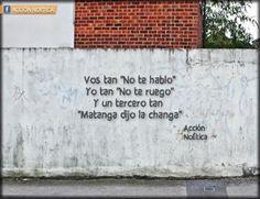Frases Callejeras De Accion Noetica Karma, Me Quotes, Funny Quotes, Like Me, My Love, Decir No, Letter Board, Poetry, Humor