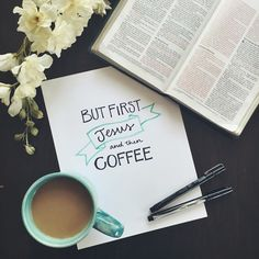 But first, Jesus, and then coffee