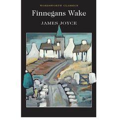 finnegans wake | Finnegans Wake (Wordsworth Classics) : Paperback : James Joyce, Len ...