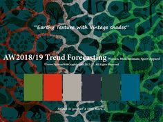 AW2018/2019 Trend Forecasting for Women, Men, Intimate, Sport Apparel - Earthy Texture with Vintage shades www.JudithNg.com
