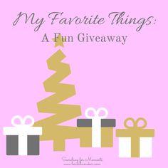 My Favorite Things - www.lorischumaker.com