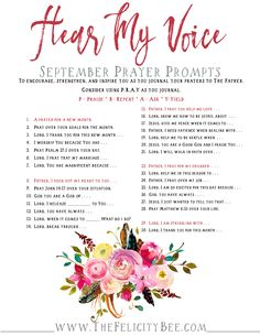 Septembers HEAR MY VOICE PRAYER PROMPTS are here. These are a terrific resource to help you cultivate a relationship with Jesus. Use them in your prayer journals or speak them aloud. Either way, they will help you develop a relationship with The Lord.