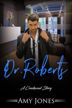 Dr. Roberts by Amy Jones