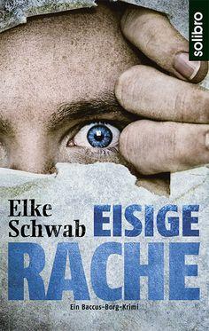 "Ein Scharfschütze hält das beschauliche Saarland in Atem: Elke Schwabs ""Eisige Rache"" / ""Eisige Rache"": crime novel dealing with the issue of war trauma"