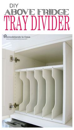 How to make a tray divider for the cabinet above the fridge - Step by step instructions