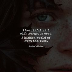 A beautiful girl with gorgeous eyes. A hidden world of hurt and lies. via (http://ift.tt/2iNFkdU)