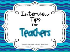 Interview Tips for Teachers Good tips for job interview – also for updating an employment portfolio…using some of the points and making a visual answer (pics from the classroom) to go along with any interview questions. Interview Tips For Teachers, Teacher Interview Questions, Teaching Interview, Teacher Interviews, Jobs For Teachers, Teaching Career, Teaching Ideas, Job Interviews, Teaching Rules