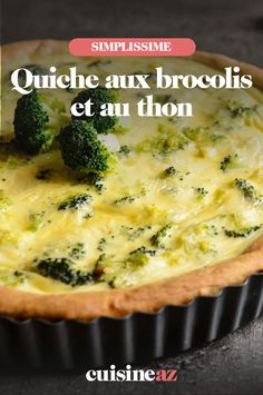 Quiche aux brocolis et au thon - Bestpins Tutorial and Ideas Tuna Quiche, Quiche Au Brocoli, Broccoli Pizza, Pizza Recipes, Veggie Recipes, Diet Recipes, Healthy Recipes, Pizza Ball, Healthy Food Alternatives