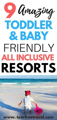Are you looking for an amazing family vacation with your toddler or baby? Check out my list of the best baby friendly and toddler friendly all inclusive resorts in Mexico and the Caribbean. These luxury resorts have lots of baby amenities, and also have a luxury feel for adults. A vacation with a toddler is tough, and we all want something that is going to be a home run from the start! These family vacation ideas are sure to please even the youngest travelers! #toddlervacation…