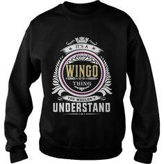 I Love  wingo  Its a wingo Thing You Wouldnt Understand  T Shirt Hoodie Hoodies YearName Birthday T shirts