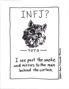 INFJ: This is me! i hate the exuberance. remind me to edit/delete the descriptions of other pinners. and whoever is making those shitty horrible hearts everywhere. stop.