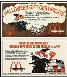 And sometimes you'd get these gift certificates WHILE trick-or-treating: