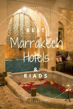 Best Hotels Marrakech Morocco. From budget to luxury, boutique to foodie orientated - these hotels will give you wanderlust for your next vacation