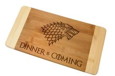 """A cutting board that lets everyone know dinner, much like winter, is on its way. 