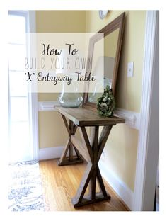 The Project Lady: DIY Tutorial for Building an 'X' Entryway Table - All About Decoration Decor, Home Diy, Furniture Diy, Diy Entryway Table, Diy Furniture, Diy Home Decor, Home Decor, Diy Entryway, Refurbished Table