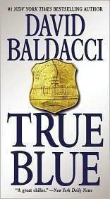 True Blue - David Baldacci