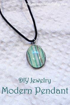 DIY Jewelry Modern Pendant - More With Less Today - DIY Jewelry Making - DIY Modern Jewelry - DIY Jewelry Ideas - Easy DIY Modern Necklace - Jewelry Crafts