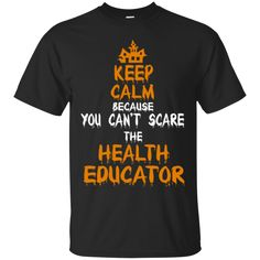 Halloween T shirts You Can't Scare The Health Education Hoodies Sweatshirts