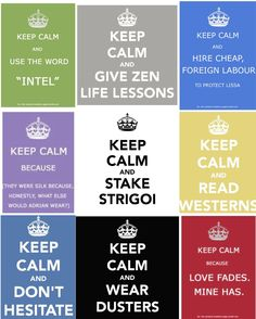 Vampire Academy - Keep Calm. I know they are overused but these encompass the whole series so well