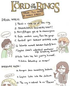 lord of the rings drinking game, for when we have a marathon AHAHAHAHA