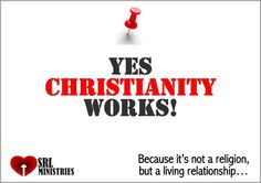 What a motivating and truthful statement - it is a living relationship with the God of heaven and earth.  I serve a risen Savior - no religion in the world - not Islam, Hinduism, Buddhism, etc. can claim that their founder is alive.  I am proud to be a Christian!!  : - D
