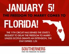 January 5th 2015 the freedom to marry comes to #Florida #LoveIsLove #LGBT #Lesbian #Gay #BiSexual #TransGender #Time4Marriage #UnitedForMarriage #Love #Family
