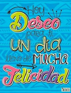 Un feliz día para ti Good Morning Good Night, Good Morning Quotes, Birthday Wishes, Happy Birthday, Happy Day, Special Events, Wise Words, Motivational Quotes, How To Memorize Things