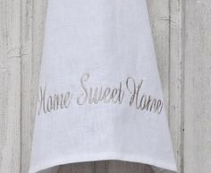 Home Sweet Home kitchen towel white linen embroidered by leonorafi