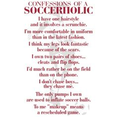 """So does this mean im not a """"real soccer girl"""" lol cause that doesnt describe me at all"""