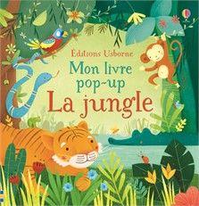 Coup de coeur Naître et grandir -Mars 2016 (3 à 5 ans) La jungle