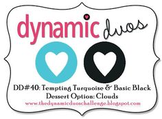 """Dynamic Duos: Dynamic Duos #40 - Black Tie Color Combo with Optional Theme of """"Clouds"""""""
