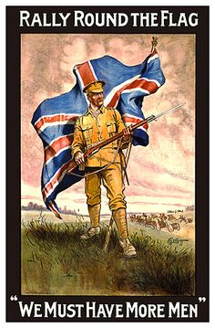 Vintage WWI Rally Round The Flag British Recruitment Poster Ww1 Propaganda Posters, Military Art, Military History, Military Uniforms, Les Continents, World War One, British History, Commonwealth, Vintage Posters