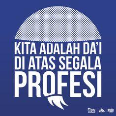 Kita adalah Da'i di atas segala Profesi...