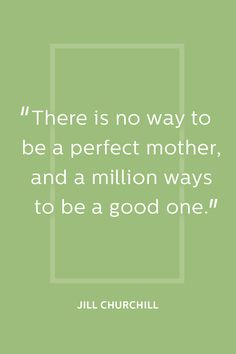 13 Quotes From Famous Moms That Will Make You Appreciate Your Own Even More