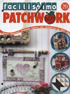 Facilissimo20 - Marilaine Rebesco - Álbumes web de Picasa Free Sewing, Revista Magazine, Web Gallery, Patchwork Bags, Bargello, Book And Magazine, Fabric Crafts, Archive, Patches